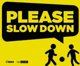 Mississauga slow down sign